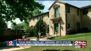 tulsa newlyweds wedding gifts stolen from venue kjrh com
