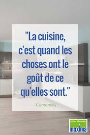 citation sur la cuisine citation la cuisine c est quand les choses ont le goût