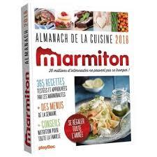 livre cuisine marmiton almanach 2018 marmiton broché collectif achat livre achat