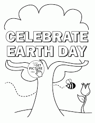 Celebrate Earth Day Coloring Page For Kids Pages Within Printable
