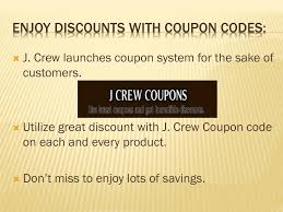 PPT - J. Crew Coupon Codes PowerPoint Presentation - ID:239881 Coupon Code For J Crew Factory Store Online Food Coupons Uk Teaching Mens Fashion Promo Jcrew Amazon Cell Phone Sale Jcrew Fall Email Subject Line Dont Forget To Shop 25 Extra Off Orders Over 100 J Crew Factory Jcrew Boys Tshirts From Only 8 Free Shipping Kollel Coupon Wwwcarrentalscom Ethos Watches Hood Milk 2018 9 Things You Should Know About The Honey Plugin Gigworkercom 50 Off Up Grabs Expires Today Code Mfs Saving Money Was Never This Easy