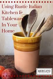 Rustic Italian Kitchen Tableware