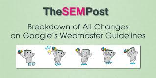 Webmaster by Google U0027s Webmaster Guidelines Breakdown Of All Changes Made