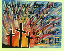 John 1513 Bible Verse Painting No Greater Love Abstract Art