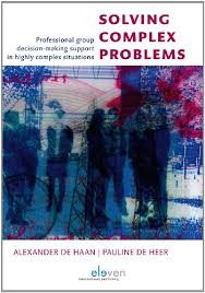 Solving Complex Problems Professional Group Decision Making Support