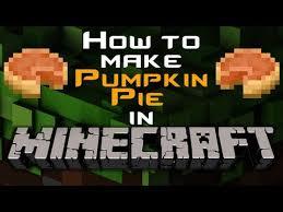 Minecraft Pumpkin Pie Nerdy Nummies by Minecraft How To Make A Pumpkin Pie Youtube