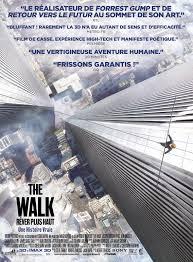 Critique Du Film The Walk Rever Plus Haut