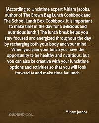 According To Lunchtime Expert Miriam Jacobs Author Of The Brown Bag Lunch Cookbook And