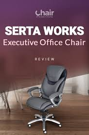 Serta Works Executive Office Chairs Review & Buyer's Guide 2019 Office Chairs Black Adjustable Chair Rotmans Executive Serta Memory Foam Bargain The Instapaper At Home Back In Motion Health And Wellness Ergonomic Depot Inc Unveils Exclusive Seating Collection Clinton Appliance Fniture Heavy Duty 600 Lbs Perfect Fun Big And Tall Top 10 2018 Ergochillcom Wayfair Best Decoration Smart Layers Air Arlington Ivory Huali At Fice In With Agha Buy Regard To