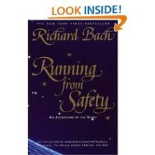 Amazon Running From Safety An Adventure Of The Spirit 9780385315289 Richard Bach Books