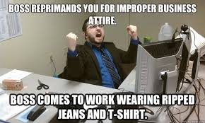 boss reprimands you for improper business attire boss es to