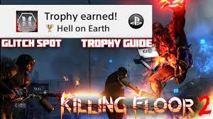 Killing Floor Patriarch Trophy by Killing Floor 2 Glitch Easy Way To Beat Hell On Earth Difficulty