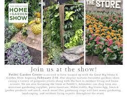 Great Big Home & Garden Show Petitti Garden Center