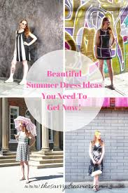 summer dress ideas you need to get now