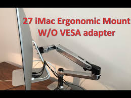 21 or 27 imac ergonomic mount installation instructions without a