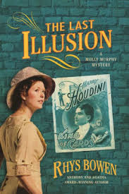 The Last Illusion A Molly Murphy Mystery By Rhys Bowen Paperback