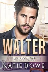 Walter BWWM Romance Members From Money Book 27 By Dowe Katie