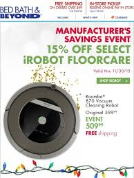 Roomba Bed Bath Beyond by Bed Bath And Beyond Irobot Manufacturer U0027s Savings Event Plus