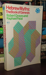 Graves Robert Raphael Patai HEBREW MYTHS 1st Edition Printing