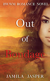 Out Of Bondage BWWM Romance Novel For Adults Becoming A Riccardi Book 3