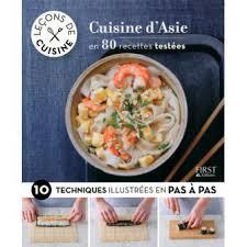 cuisine d asie leçons de cuisine cuisine d asie broché collectif achat