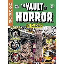 EC Archives Vault Of Horror Volume 4 The Ec Arch