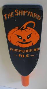 Shipyard Pumpkin Ale Recipe by The Shipyard Pumpkinhead Ale Beer Tap Handle Man Cave Beer Taps