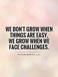 CHALLENGE QUOTES Image Quotes At Hippoquotes