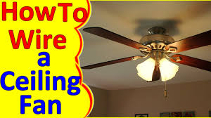 Ceiling Fan Model Ac 552 by Ceiling Fan Wiring Diagram Installation Youtube