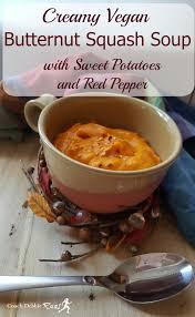 Pumpkin Butternut Squash Soup Vegan by Creamy Vegan Butternut Squash Soup With Sweet Potato White Beans