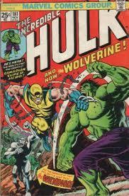 Wolverine Made His Full Debut In The Incredible Hulk 181 Nov 1974
