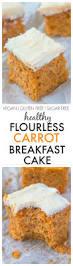 Pumpkin Pie Overnight Oats Rabbit Food by Healthy Flourless Carrot Breakfast Cake
