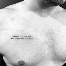 Mens Quote Small Upper Chest Tattoo Ideas