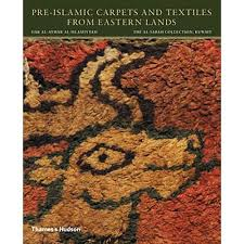 Pre Islamic Carpets And Textiles From Eastern Lands