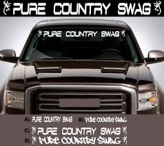 PURE COUNTRY SWAG WINDSHIELD LETTERING DECAL STICKER BUCK GIRL 4X4 ... Cool Stickers On Trucks Empat Sticker Jet Racing Performance Logo Decal North 49 Decals Is It True You Can Almost Not See A Pickup Truck In Europe Anti Obama Patriotic Bumper Zappacom View Topic Vehicle Or Just This Girl Loves Big Decal Car Window Laptop Gadsden Usa Old Flag Dont Tread Me Rear Graphic Redneck Windshield Sticker Custom Shop Aliexpresscom Buy Styling For Armed Inside Ari Gun Trucker Rebel Country Southern Cowgirl Ebay Vinyl From Skyhawkstickerdepot