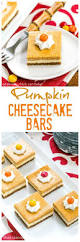Pumpkin Snickerdoodle Cheesecake Bars by 312 Best Pumpkin Recipes Images On Pinterest Pumpkin Recipes