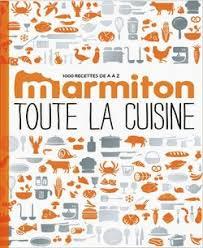 livre cuisine marmiton marmiton toute la cuisine livre