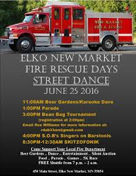 Saturday - Elko New Market Fire Rescue Days!!!