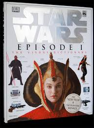 STAR WARS EPISODE 1 THE VISUAL DICTIONARY DK