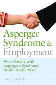 Asperger Syndrome And Employment What People With Really Want I Wonder
