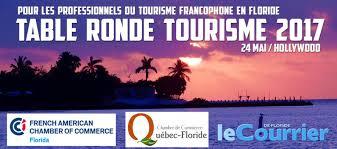 chambre de commerce qu饕ec floride tourism conference in broward county by le courrier de floride the