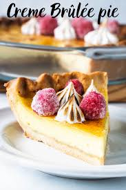 creme brulee unique pie recipes creme brulee pie sweet pie