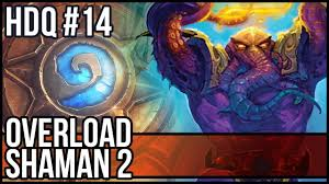 overload shaman deck 2017 2 hearthstone daily quests 14 youtube