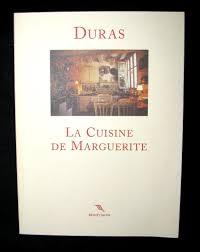 une marguerite en cuisine 1999 book marguerite duras la cuisine de