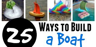 how to build a boat 25 designs and experiments for kids
