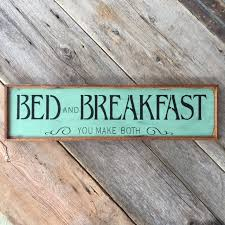 Bed And Breakfast Sign Kitchen Decor Funny Wood Signs