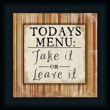 Today 039 S Menu Take It Or Leave
