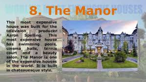 Most Expensive House In The World quincy harrington top 10 most expensive houses in the