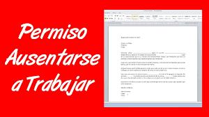 Como hacer una carta de permiso para ausentarse a trabajar YouTube