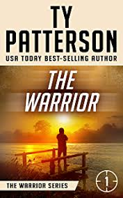 The Warrior A Covert Ops Suspense Action Novel Warriors Series Of Crime